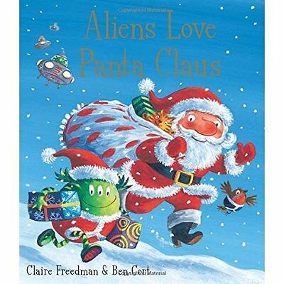 Aliens Love Panta Claus Freedman Cort Simon Schuster Childrens Bo. 9781847385703