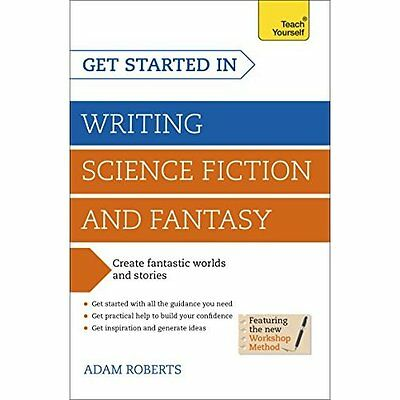 Get Started in Writing Science Fiction Fantasy Roberts Teach Your. 9781444795653