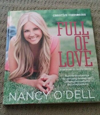 Creative Memories Full Of Love by Nancy O'Dell