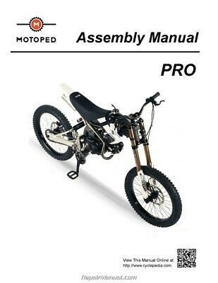Motoped PRO – Printed Assembly Manual by Cyclepedia - 800-426-4214