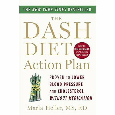 The DASH Diet Action Plan Heller Grand Central Publishing PB / 9781455512829