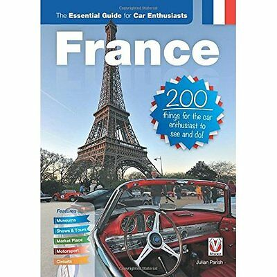 France Essential Guide for Car Enthusiasts Parish Veloce Publishi. 9781845847425