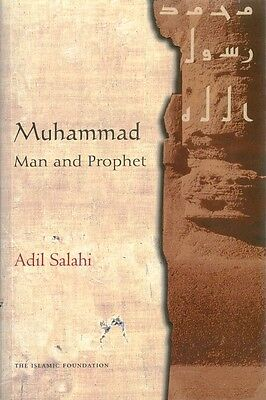 Muhammad Man and Prophet (Peace be upon him): A Complete Study His Life - PB