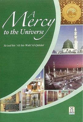 (Prophet Muhammad - Peace be upon him) A Mercy to the Universe (Hardback)