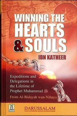 Winning the Hearts and Souls -Ibn Katheer