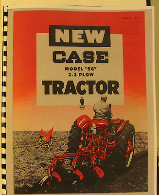 """J.I. Case Model """"SC"""" 2 - 3 Plow Tractor Sales Manual  Fully Illustrated FSH"""