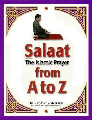 Salaat: The Islamic Prayer From A To Z (Salat A-Z) -PB