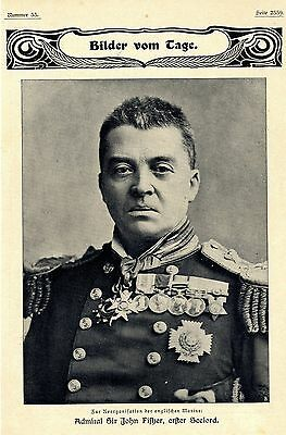 Admiral Sir John Fisher erster Seelord first Sea Lord Histor. Memorabile v. 1904