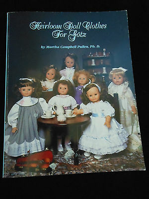 """""""HEIRLOON DOLL CLOTHES FOR GOTZ"""" BY MARTHA PULLEN PhD"""