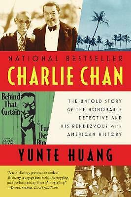 Charlie Chan: The Untold Story of the Honorable Detective and His Rendezvous wit