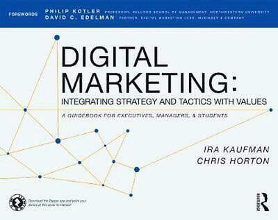 Digital Marketing: Integrating Strategy and Tactics with Values, A Guidebook for