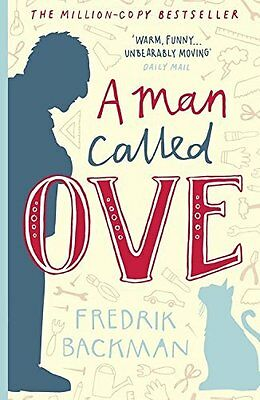 A Man Called Ove - Fredrik Backman - Brand New  BOOK (9781444775815)
