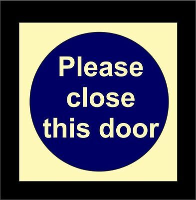 PLEASE CLOSE THIS DOOR Photoluminescent Fire Exit Safety Sign Glow In The Dark