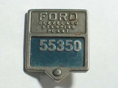 Ford Employee Badge  Pin Vintage Ford Cleveland  Plant Badge ORIG #55350