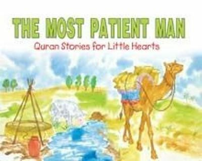 The Most Patient Man - Qur'an Stories for Little Hearts