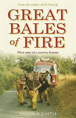 Great Bales Of Fire,PB,Malcolm Castle - NEW