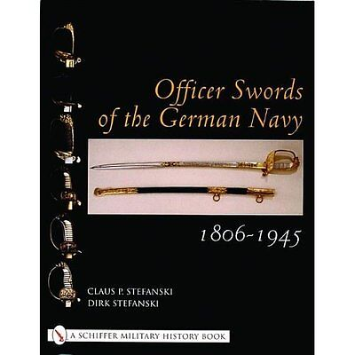 Officer Swords German Navy 1806-1945 Stefanski Schiffer Publishin. 9780764316746