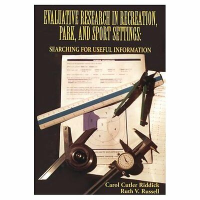 Evaluative Research Recreation Park Sport Settings Riddick Russell 9781571672452
