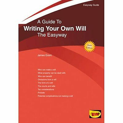 A Guide to Writing Your Own Will 6e Grant Easyway Guides PB / 9781847162175