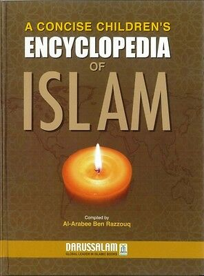 A Concise Children's Encyclopedia of Islam - Darussalam - HB