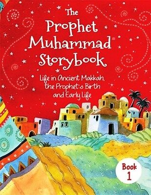 The Prophet Muhammad (Pbuh) Storybook (Book 1) HB