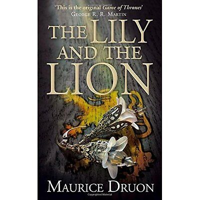 The Lily and the Lion Druon Historical fiction Harper PB / 9780007491360