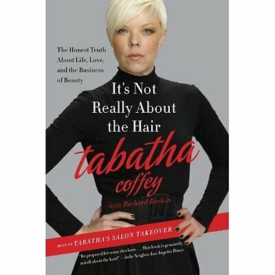 It's Not Really About Hair Coffey Self-help personal development . 9780062103956