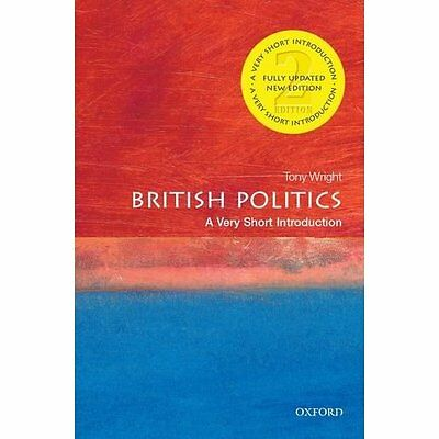 British Politics Very Short Introduction 2e Wright government Oxf. 9780199661107