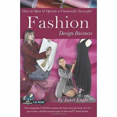 How to Open Operate Financially Successful Fashion Design Business 9781601382252