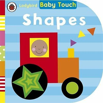 Baby Touch: Shapes Ladybird Books Ltd Board book 9780723275268