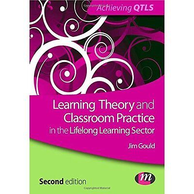 Learning Theory Classroom Practice Lifelong Sector 2e Gould Matte. 9780857258175