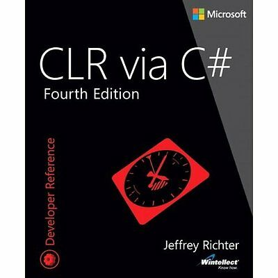CLR Via C# 4e Jeffrey Richter Microsoft Press,U.S. PB / 9780735667457