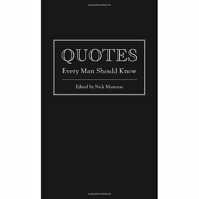 Quotes Every Man Should Know Nick Mamatas Quirk Books Hardback 9781594746369
