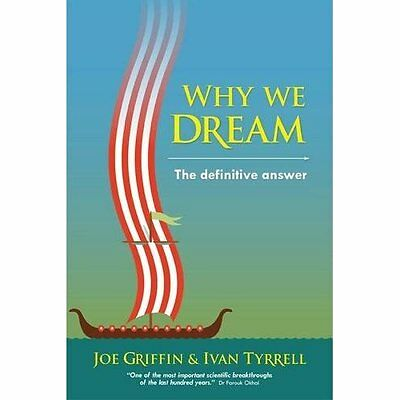 Why We Dream Griffin, Tyrrell Human Givens Paperback / softback 9781899398423
