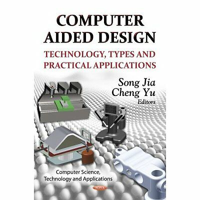 Computer Aided Design Jia, Yu Nova Science Inc Hardback 9781622573462