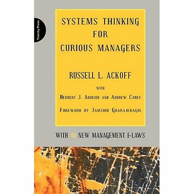 Systems Thinking for Curious Managers Ackoff Addison Carey Gharaj. 9780956263155