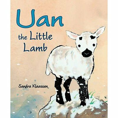 Uan the Little Lamb Sandra Klaassen Floris Books PB / 9780863157776