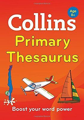 Collins Primary Dictionaries - Collins Primary Thesaurus Collins Dictionaries 97