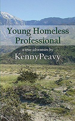 Young Homeless Professional Peavy  Kenny 9781622876532