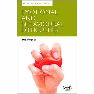Parenting Child with Emotional Behavioural Difficulties Hughes Br. 9781907585609