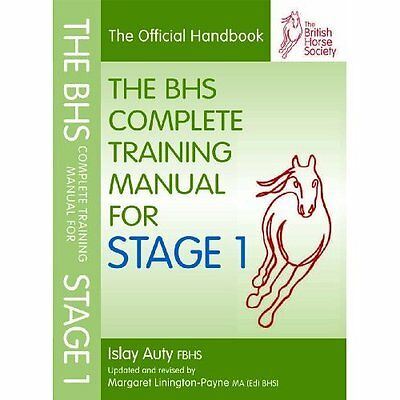 BHS Complete Training Manual for Stage 1 Auty Kenilworth Press Ltd 9781905693603