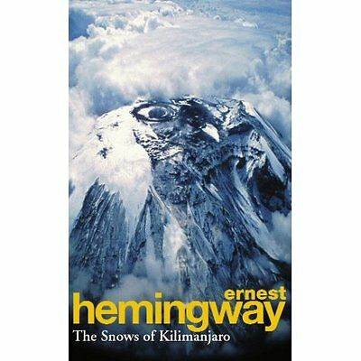 Snows Kilimanjaro Other Stories Hemingway Modern contemporary fic. 9780099908807