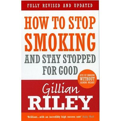 How to Stop Smoking Stay Stopped for Good Riley Vermilion PB / 9780091917036