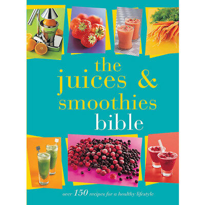 The Juices and Smoothies Bible By Bounty,9780753727317 Paperback Brand New
