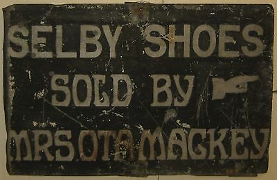 Antique 'SELBY SHOES SOLD BY MRS OTA-MACKEY' Pointing Finger Painted TIN SIGN