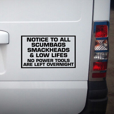 NO TOOLS LEFT IN THIS VEHICLE OVERNIGHT FUNNY CAR VAN SIGN DECAL STICKER 200mm