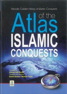 SPECIAL OFFER: Atlas of the Islamic Conquests - Darussalam - HB