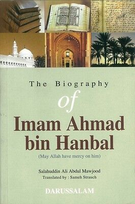 The Biography of Imam Ahmad Bin Hanbal - PB