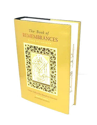 The Book of Remembrances (Kitaab Al Adhkar) - Imam an Nawawi (Hardback)