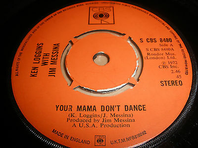 "Kenny Loggins With Joe Messina 7"" Vinyl Your Mama Don't Dance Cbs 8480 1972 """